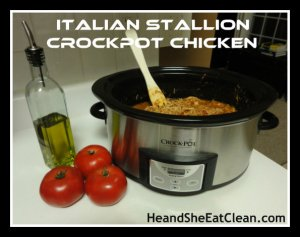 Italian Stallion Crockpot Chicken Clean Eaing Slow Cooker Italian Chicken