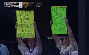 What would your Hunter Pence sign say?