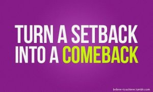 motivational_quote_turn_a_setback_into_a_comeback